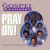 Pray On (feat. Willie Neal Johnson)