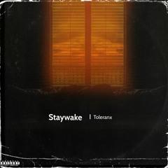 Staywake