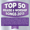 Give Thanks (Top 50 Praise & Worship Songs 2013 Album Version)