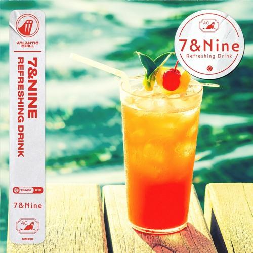 7&Nine - Refreshing Drink