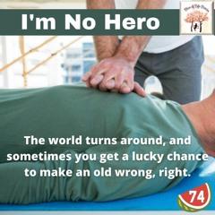 I'm No Hero - Slice Of Life Stories