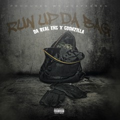 Run Up The Bag (feat. Goonzilla)