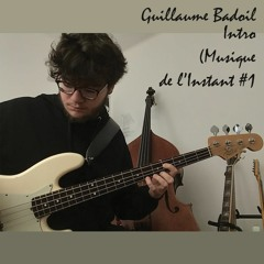 Guillaume Badoil - Intro