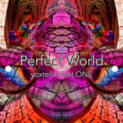 Perfect World / feat.ONE(FREEDL)