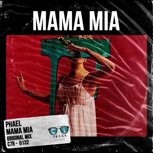 Phael - Mama Mia [Original Mix]