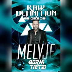 MELVJE Live @ RAW DEFINITION Westcoast Heide