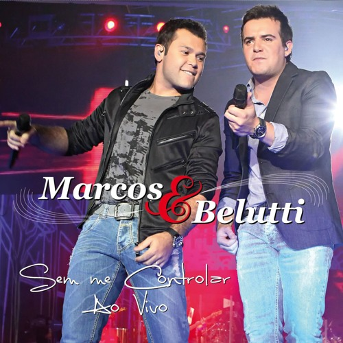 Bora Se Acabar  feat Bruno & Marrone