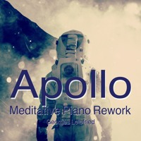Apollo - Meditative Piano Rework