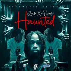 Quada & Daddy1 - Haunted