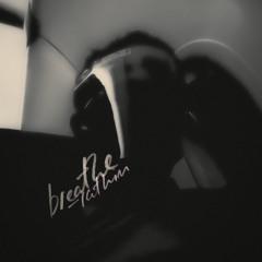 breathe (prod. Urban Nerd Beats)