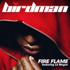 Fire Flame (Edited Version) [feat. Lil Wayne]