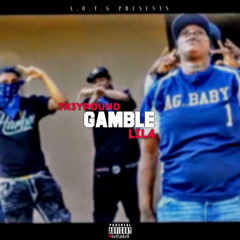 Tr3ypound - Gamble (feat. Lil 4)