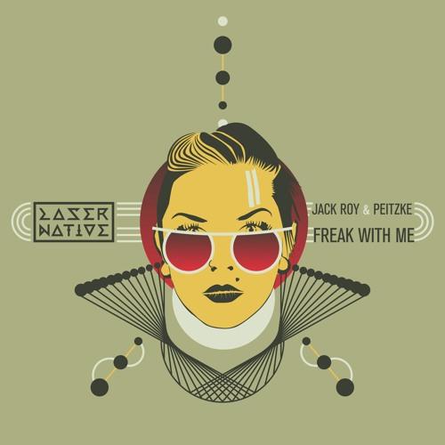 Jack Roy, Peitzke - Freak With Me