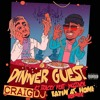 AJ Tracey Ft. Mostack - Dinner Guest (Craig J's Eatin' At Home Bootleg)