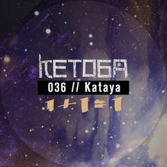 Kataya - PUCKERBROT & ZEITSCHE (Podcast 036)