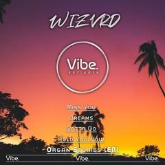 WIZVRD - Dreams (VIBE013EP)
