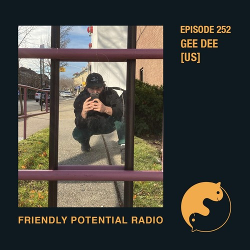 Ep 252 w/ Gee Dee (US)