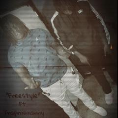 """Freestyle"" Ft. Traprixhxanny"