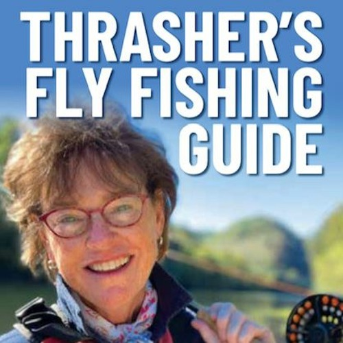 99 Thrasher's Fly Fishing Guide, Susan Thrasher, Nashville Tennessee