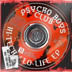 Psycho Boys Club - Hi-Tech / Lo-Life EP