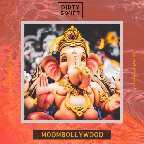 Moombollywood - Dancehall Edition