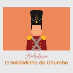 AUDIOLIVRO - O Soldadinho De Chumbo