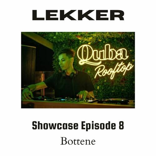 Bottene - Showcase Episode 8