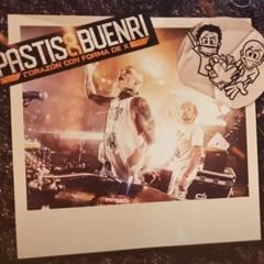 Pastis&Buenri - Aniversario XQUE 2019