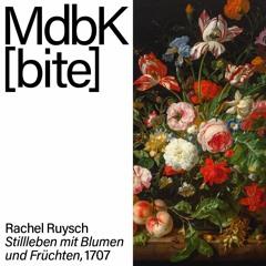 MdbK [bite]: Rachel Ruysch. Stillleben mit Blumen und Früchten