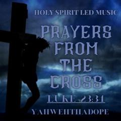 YahwehThaDope - Prayers From The Cross