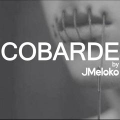 Cobarde H+