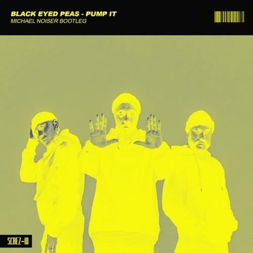 Black Eyed Peas - Pump It (Michael Noiser Bootleg)
