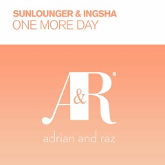 Sunlounger & Ingsha - One More Day (Chill Version)