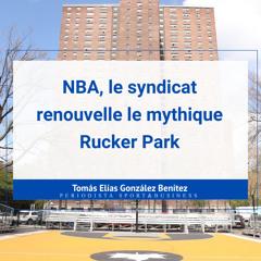 NBA, le syndicat des joueurs renouvelle le mythique Rucker Park Harlem