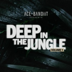 Deep In The Jungle Volume 1