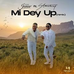 Kofi Jamar- Mi Dey Up(Remix) Ft. Stonebwoy