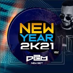 NEW YEAR 2k21 @D2M (DJset)