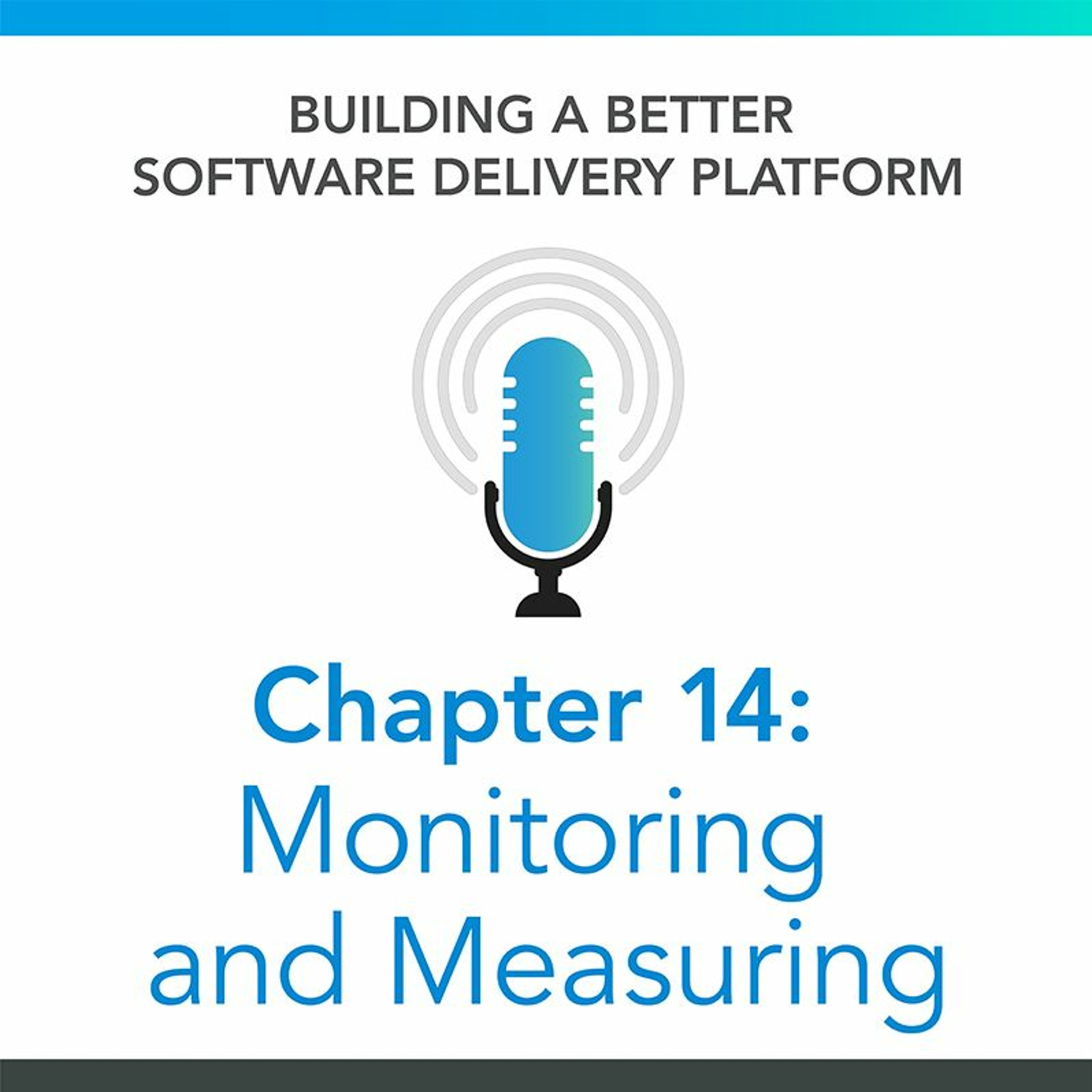 Chapter 14 : Monitoring and Measurement