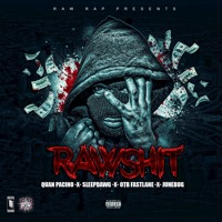 Rawshit (feat. Junebug & OTB Fastlane)