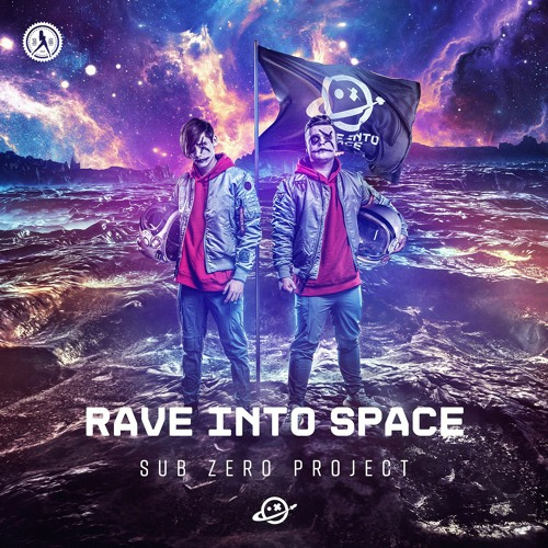 Sub Zero Project - Rave Into Space