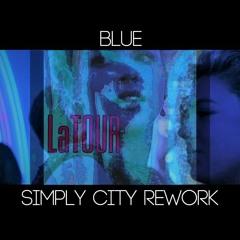 Latour - Blue (Simply City Rework)
