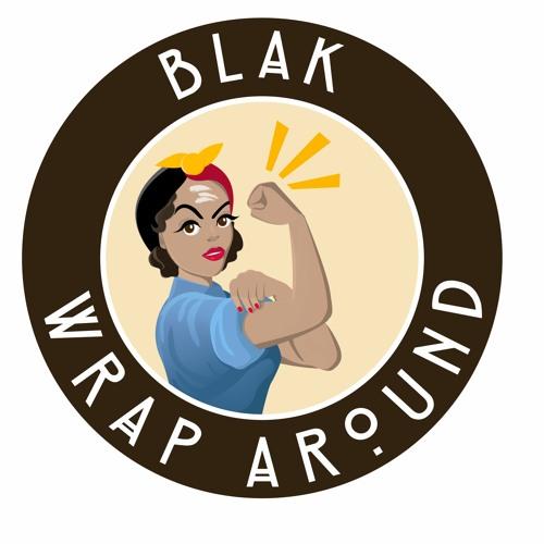 Blak Wrap Around June 19