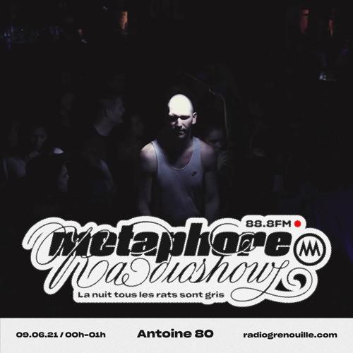 La Nuit Tous Les Rats Sont Gris - 008 - Antoine 80 - 10.06.21