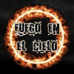 Fuego En El Cielo (prod. anticøn)
