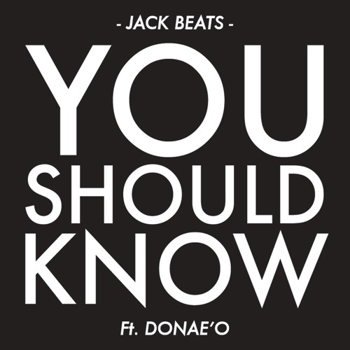 You Should Know (Friction Remix) [feat. Donae'o]