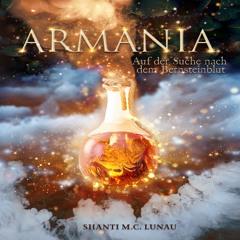 Armania: Auf der Suche nach dem Bernsteinblut - Shanti M.C. Lunau