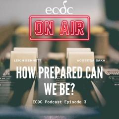 ECDC: On Air - Episode 3 - Agoritsa Baka - How prepared can we be?