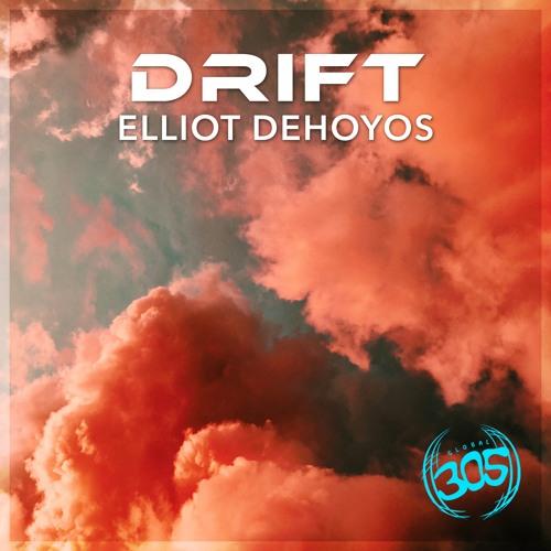 Drift (Radio Edit) - Elliot DeHoyos // OUT NOW!