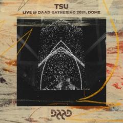 TSU @ Daad Gathering 2021, Dome