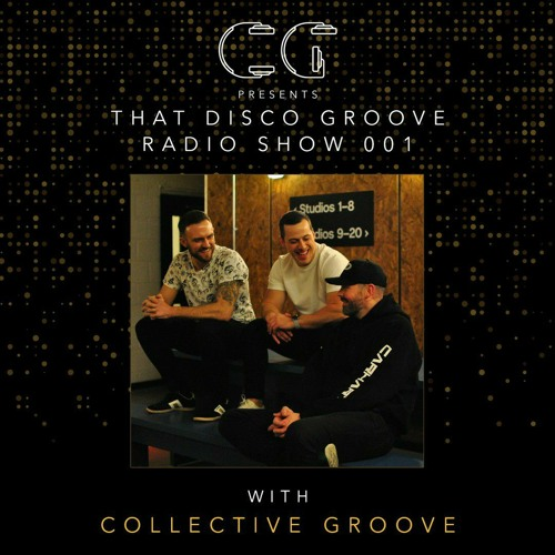 That Disco Groove Radio Show 001 - Collective Groove 01.01.2021